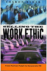 Selling the Work Ethic: From Puritan Pulpit to Corporate PR