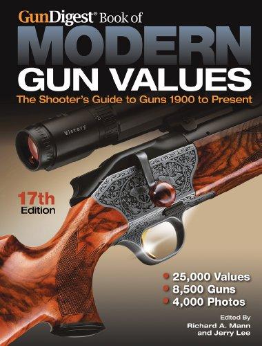 Gun Digest Book of Modern Gun Values: The Shooter's Guide to Guns 1900 to Present
