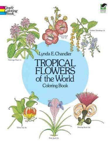 Tropical Flowers of the World Coloring Book - Tropical Flower Paintings