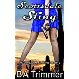 Scottsdale Sting: a fun, romantic, thrilling mystery... (Laura Black Mysteries Book 5)