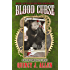 Blood Curse: Book 2 of the Blood War Chronicles