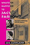Whatever Happened to Jacy Farrow?, Ceil Cleveland, 157441030X