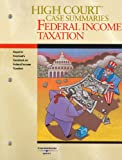 Freeland : High Court Case Summaries on Federal Income Taxation, Blatt, Dana L., 0314159800