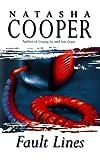 Fault Lines, Natasha Cooper and Cooper Natasha, 0312253168