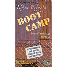 After Effects Boot Camp Basic Training Part 2
