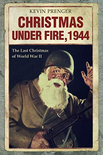 Christmas under Fire, 1944