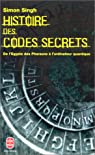 Histoire des codes secrets. De l'Égypte des pharaons à l'ordinateur quantique par Singh