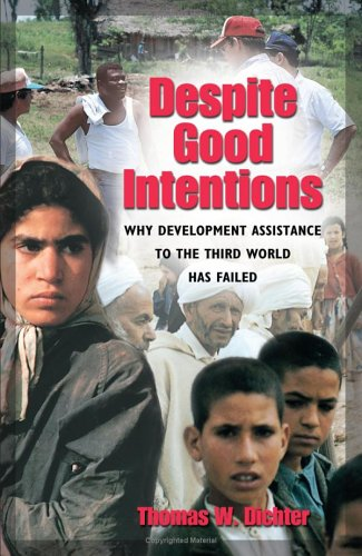 Despite Good Intentions: Why Development Assistance to...