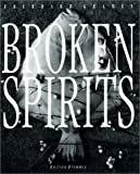 img - for Broken Spirits book / textbook / text book