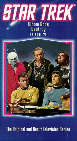 Star Trek - The Original Series, Episode 71: Whom Gods Destroy [VHS] by CBS Paramount International Television