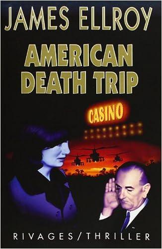 AmericanTabloid (2) : American death trip