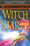 Wit'ch Star: Book Five of the Banned and the Banished (Banned & the Banished)