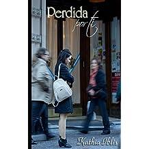 Perdida por ti (Entrégate al amor nº 0) (Spanish Edition)