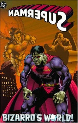 Superman: Bizarro's World (DC Comics)
