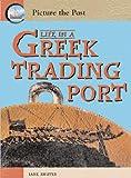 Life in a Greek Trading Port, Jane Shuter, 1403464448