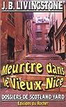 Dossiers de Scotland Yard, tome 16 : Meurtre dans le vieux Nice par J. B Livingstone