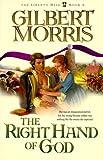 The Right Hand of God, Gilbert Morris, 1556615701