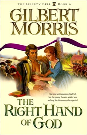 Image result for the right hand of god by gilbert morris
