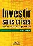 Image de Investir sans criser (French Edition)