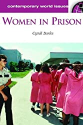 Women in Prison: A Reference Handbook (Contemporary World Issues)