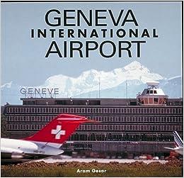 Geneva International Airport por Aram Gesar epub