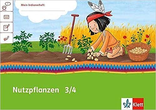 Nutzpflanzen 34 Arbeitsheft Klasse 34 Mein Indianerheft Amazon