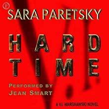 Hard Time: V. I. Warshawski Series, Book 9 Audiobook by Sara Paretsky Narrated by Jean Smart