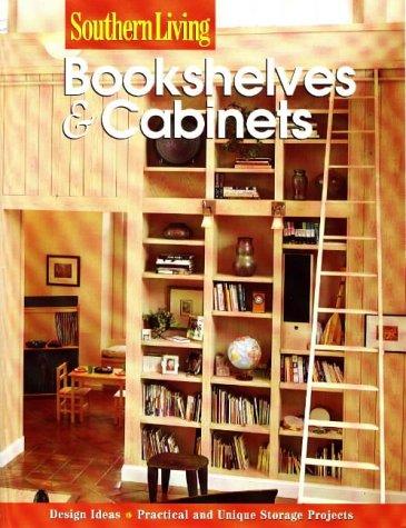 Bookshelves & Cabinets (Southern Living (Paperback Sunset))