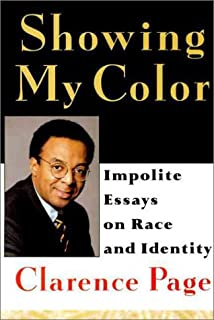 showing my color impolite essays on race and identity clarence  showing my color impolite essays on race in america