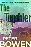 The Tumbler (The Montana Mysteries Featuring Gabriel Du Pré Book 11)
