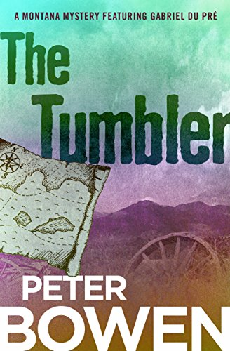 The Tumbler (The Montana Mysteries Featuring Gabriel Du Pré Book 11) ()