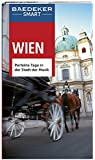 Baedeker SMART Reiseführer Wien: Perfekte Tage in der Stadt der Musik