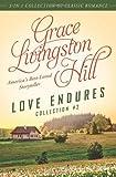 Love Endures - 2, Grace Livingston Hill, 1624167586