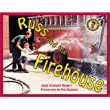 Russ and the Firehouse (Day With Russ)