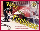 Russ and the Firehouse, Janet Elizabeth Rickert, 1890627178