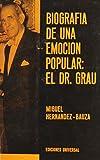 Biografia de una Emocion Popular, Miguel Hernandez-Bauza, 0897294262