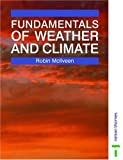 Fundamentals of Weather and Climate, McIlveen, Robin, 0748740791