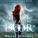 Wolf at the Door: Gemini Audiobook by Hailey Edwards Narrated by Brittany Pressley
