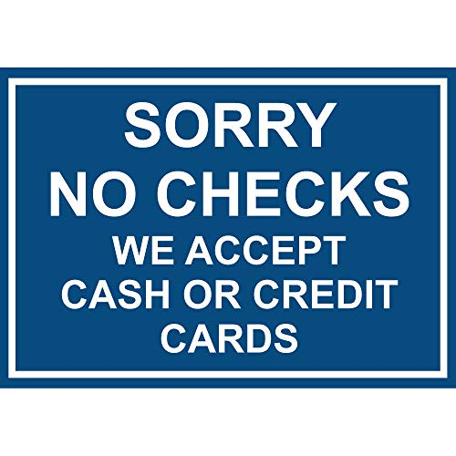 Sorry No Checks We Accept Cash Or Credit Cards Vinyl Sticker Decal 8