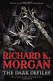 The Dark Defiles, Richard K. Morgan, 0345493109