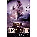 Desert Blade   Ella Drake