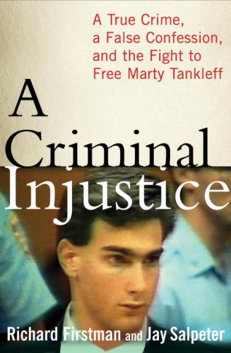 A Criminal Injustice: A True Crime, a False Confession, and the Fight to Free Marty Tankleff cover