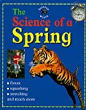The Science of a Spring, John Stringer, 0739813226