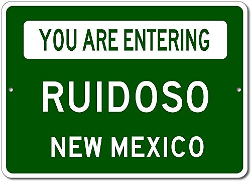 You Are Entering RUIDOSO, NEW MEXICO USA - Custom City State Rectangular Aluminum Sign - Green - 10