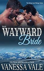 Their Wayward Bride (Bridgewater Menage Series Book 2)
