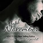 Until November : Until, Book 1 | Aurora Rose Reynolds
