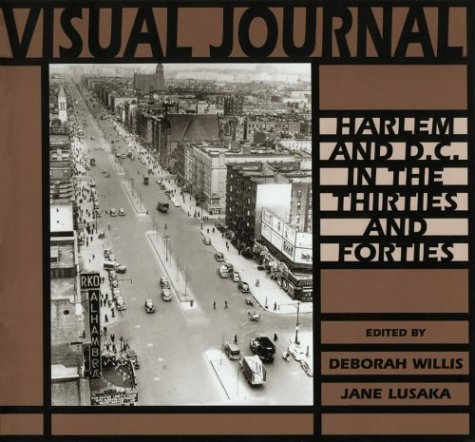 Visual Journal: Harlem and D.C. in the Thirties and Forties