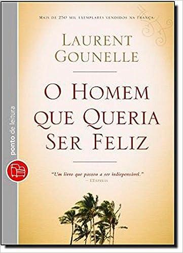 O Homem Que Queria Ser Feliz Em Portuguese Do Brasil