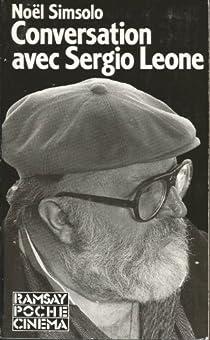 Conversations avec Sergio Leone par Simsolo