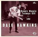 Boogie Woogie Teenage Girl/Lulu 7 inch
